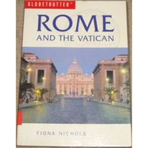 Rome and the Vatican (Globetrotter Travel Guide)