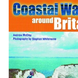 Coastal Walks Around Britain