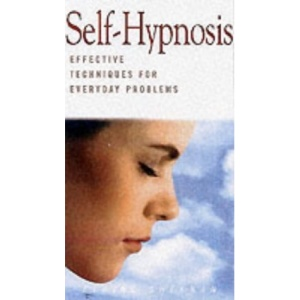 Self-hypnosis: Effective Techniques for Everyday Problems (Health Essentials)