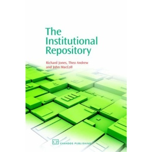 The Institutional Repository (Chandos Information Professional)