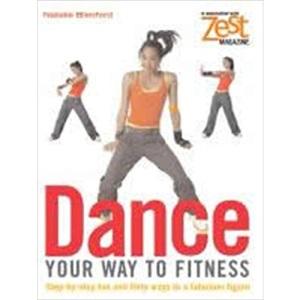 Zest: Dance Your Way to Fitness (Zest Magazine)