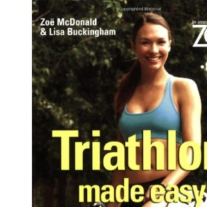 Zest: Triathlon Made Easy (Zest Magazine: Made Easy)
