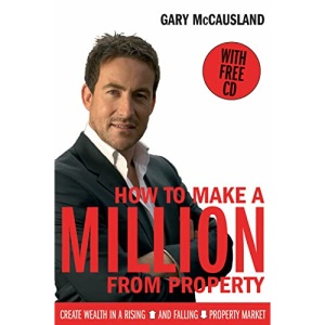 How to Make a Million From Property (Book & CD)