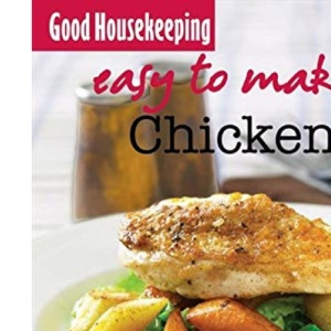 GH Easy to Make! Chicken (Good Housekeeping)