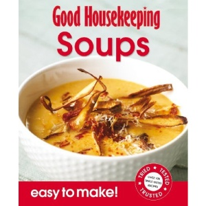Good Housekeeping Easy to Make! Soups