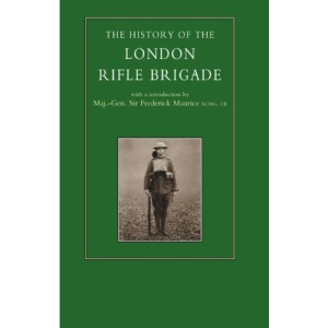 History of the London Rifle Brigade 1859-1919