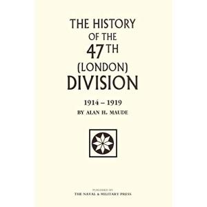 47th (London) Division 1914-1919