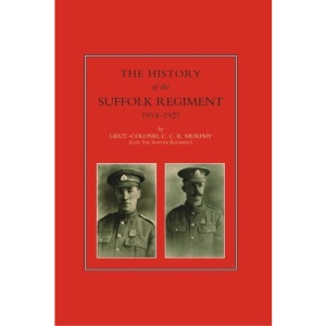 History of the Suffolk Regiment 1914-1927