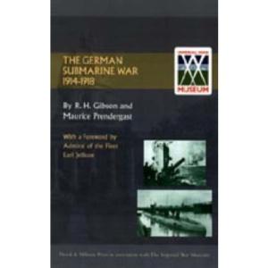 The German Submarine War 1914-1918