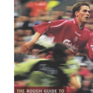 The Rough Guide to Liverpool FC (Mini Rough Guides)
