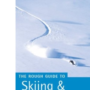 Skiing and Snowboarding in North America (Rough Guide Travel Guides)