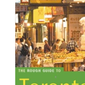 The Rough Guide to Toronto (Rough Guides)