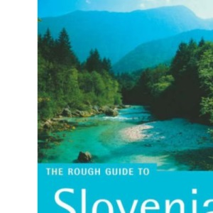 The Rough Guide to Slovenia - 1st Edition