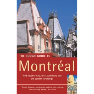 The Rough Guide to Montreal (Edition 2) (Rough Guide Travel Guides)