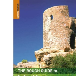 The Rough Guide to Mallorca and Menorca (Rough Guide Travel Guides)