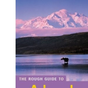 The Rough Guide to Alaska (Rough Guide Travel Guides)