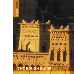 The Rough Guide to Morocco - 7th Edition