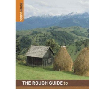 The Rough Guide to Romania - 4th Edition