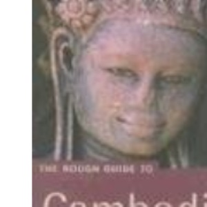 The Rough Guide to Cambodia - Edition 2