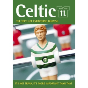 The Rough Guide 11s Glasgow Celtic (Rough Guide 11s S.)