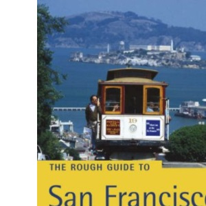 The Rough Guide to San Francisco and the Bay Area - Edition 7