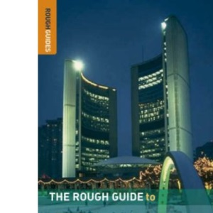 The Rough Guide to Toronto - Edition 4