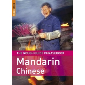 The Rough Guide Phrasebook Mandarin Chinese (Rough Guide Phrasebooks)