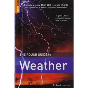 The Rough Guide to Weather (Rough Guides Reference Titles)