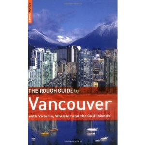 The Rough Guide to Vancouver (Rough Guide Travel Guides)