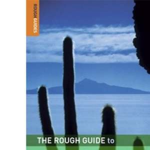 The Rough Guide to Bolivia (Rough Guide Travel Guides)