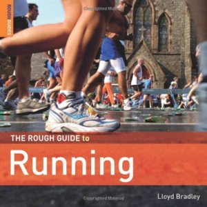 The Rough Guide to Running (Rough Guides Reference Titles)