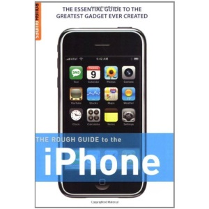 The Rough Guide to the iPhone (Rough Guides Reference Titles)