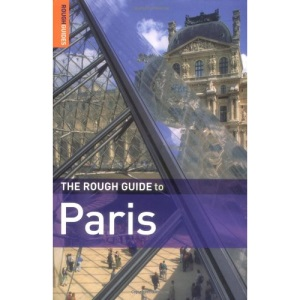 The Rough Guide to Paris - 11th Edition