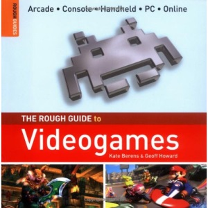 The Rough Guide to Videogames (Rough Guide Specials)