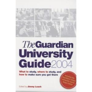 Guardian University Guide 2004