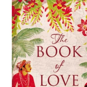 The Book of Love: In Search of the Kamasutra Kama Sutra