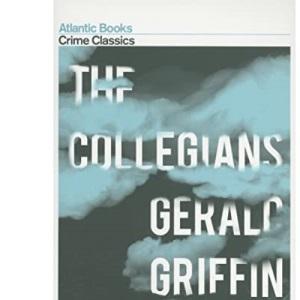 The Collegians (Crime Classics)