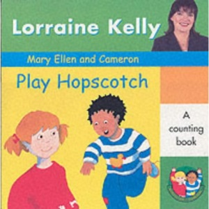 Mary Ellen and Cameron Play Hopscotch (A Mary Ellen & Cameron book)