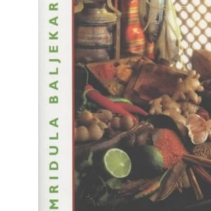 Fat Free Indian Cookery: The Revolutionary New Way to Prepare Healthy and Delicious Indian Food