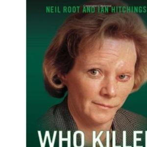 Who Killed Rosemary Nelson?