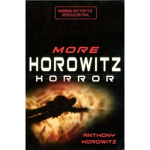 More Horowitz Horror: v. 2: Eight Sinister Stories You'll Wish You'd Never Read (Black Apples)