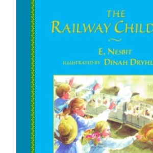 The Railway Children (Chrysalis children's classics)