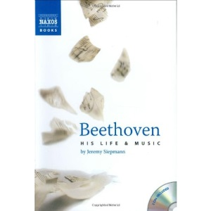 Beethoven: His Life and Music (Book, plus 2 Audio CDs, plus Online Music Library)