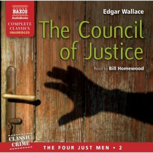 Wallace: Council Of Justice (UNABRIDGED) (The Four Just Men)