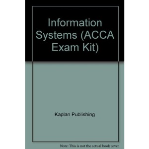 Information Systems (ACCA Exam Kit)