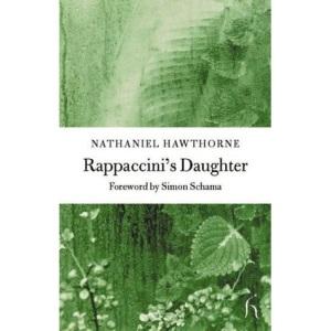 Rappaccini's Daughter (Hesperus Classics)