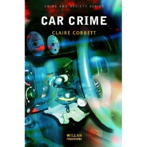 Car Crime (Crime & Society)