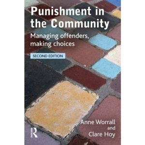 Punishment in the Community: Managing Offenders