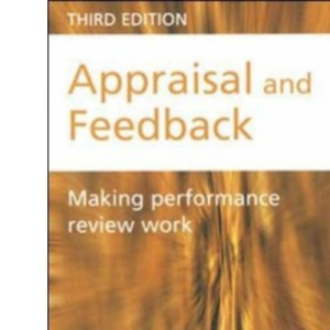 Appraisal: Making Performance Review Work (Developing Practice)