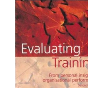 Evaluating Training: From Personal Insight to Organisational Performance